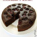 Wegańskie ciasto czekoladowe zwiśniami – bezcukru ioleju