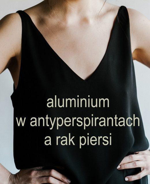 Aluminium w antyperspirantach a rak piersi